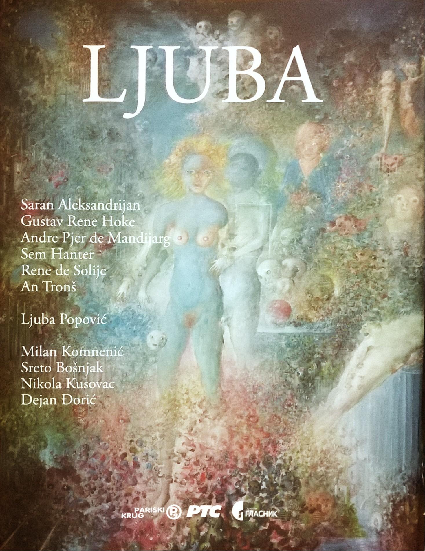 Monografija LJUBA (izbor radova) 1953-2015 - Prvo Izdanje